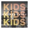 Kids (Acoustic) - Single, OneRepublic