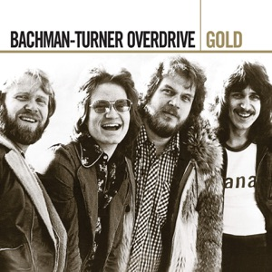 Bachman-Turner Overdrive - Blue Moanin'