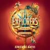 The Explorers: The Door in the Alley (Unabridged)
