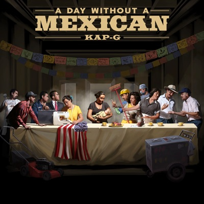 A Day Without a Mexican - Single MP3 Download