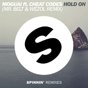 Hold On (feat. Cheat Codes) [Mr. Belt & Wezol Remix] - Single Mp3 Download