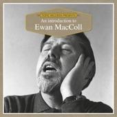 Ewan MacColl - Dirty Old Town