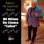 Edwin el Calvito Reyes - Mi Ritmo Se Llama Zalsa