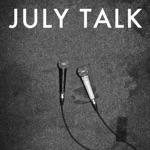 July Talk - Blood + Honey