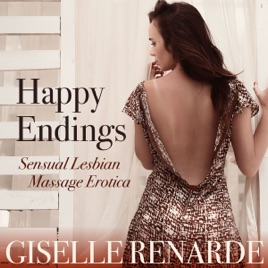 Happy Endings Sensual Lesbian Massage Erotica On Apple Books