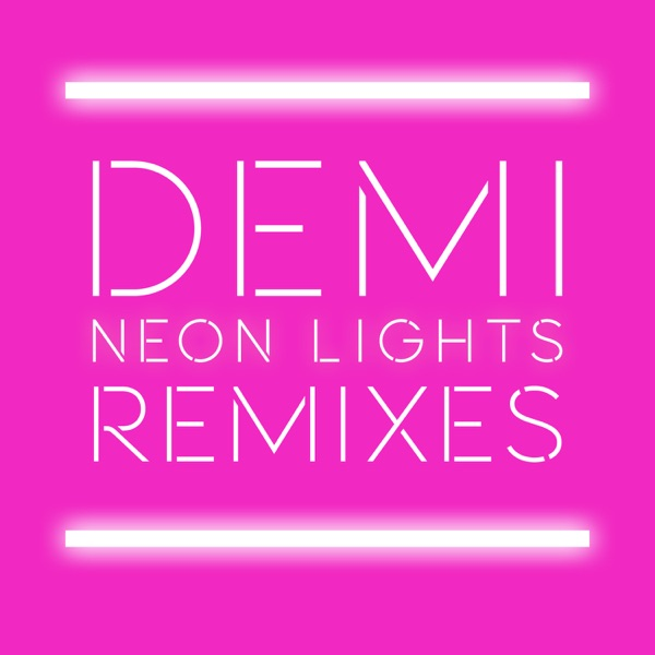 Neon Lights (Remixes) - EP