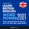 Innovative Language Learning - Learn British English: Word Power 2001 (Unabridged) artwork