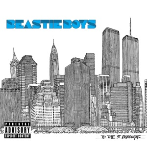 Beastie Boys: Ch-Check It Out