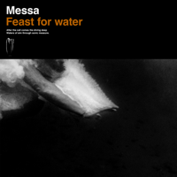 Messa - Feast for Water artwork