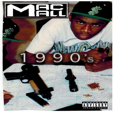 Mac Mall 1990s - Mac Mall