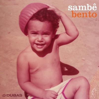 Bento - Single - Sambê