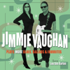 Plays More Blues, Ballads & Favorites (feat. Lou Ann Barton) - Jimmie Vaughan