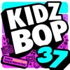 Kidz Bop 37 - KIDZ BOP Kids