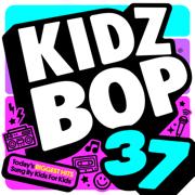 Kidz Bop 37 - KIDZ BOP Kids - KIDZ BOP Kids