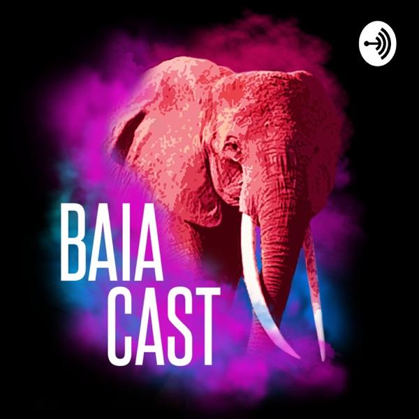 Baiacast Podcast
