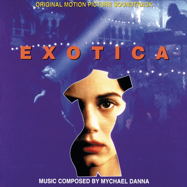 Exotica (Original Motion Picture Soundtrack)