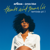 Hearts Ain't Gonna Lie (Eden Prince Remix) - Arlissa & Jonas Blue