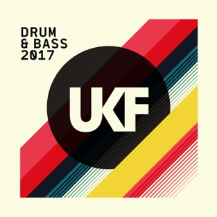 UKF Drum & Bass 2017 – Various Artists