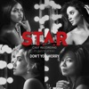 Don t You Worry feat Queen Latifah From Star Season 2 Single