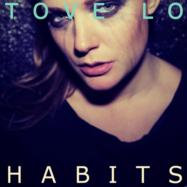 Habits (Stay High) [Deluxe Single] - Single