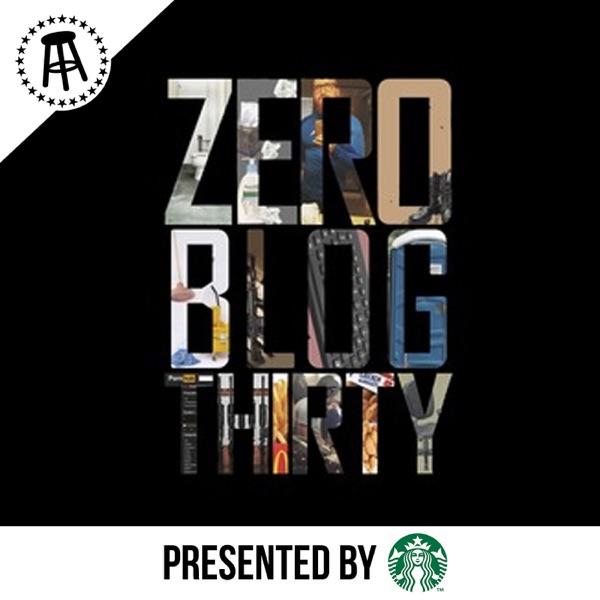 Zero Blog Thirty