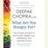What Are You Hungry For?: The Chopra Solution to Permanent Weight Loss, Well-Being, and Lightness of Soul (Unabridged) - Deepak Chopra