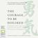 Ichiro Kishimi & Fumitake Koga - The Courage to be Disliked: How to free yourself, change your life and achieve real happiness (Unabridged)