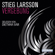 Stieg Larsson - Vergebung