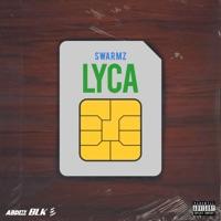SWARMZ - Lyca Chords and Lyrics