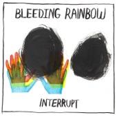 Bleeding Rainbow - Tell Me