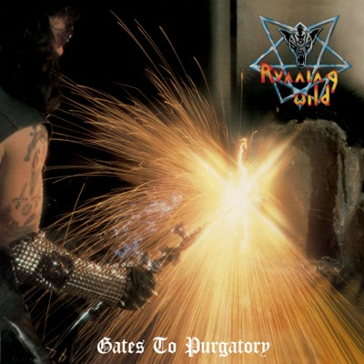 Gates to Purgatory (Expanded Version) [Remastered] - Running Wild