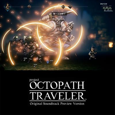 Octopath Traveler (Original Soundtrack) [Preview Version]