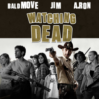 Podcast cover art for Watching Dead - Walking Dead Podcast