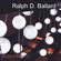 Ralph D. Ballard - Appointment