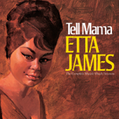Tell Mama: The Complete Muscle Shoals Sessions (Remastered)-Etta James
