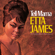 I'd Rather Go Blind - Etta James