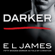 E L James - Darker: Fifty Shades Darker as Told by Christian (Unabridged)