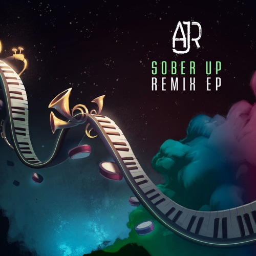 AJR - Sober Up (feat. Rivers Cuomo) [Remixes] - EP