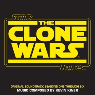 Star Wars: The Clone Wars (Original Motion Picture Soundtrack) by