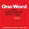 Jon Gordon, Dan Britton & Jimmy Page - One Word That Will Change Your Life: Expanded Edition  artwork