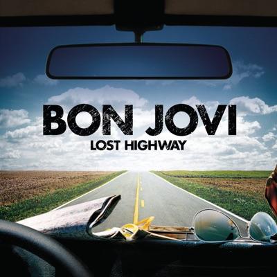 Lost Highway (Deluxe Version) - Bon Jovi