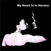 My Heart Is In Havana (Radio Edit)