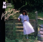 Kathy Mattea - Love at the Five and Dime