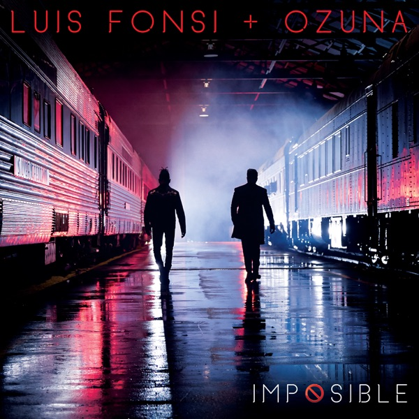 Luis Fonsi & Ozuna - Imposible song lyrics
