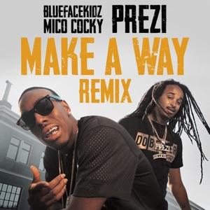 Make a Way (Remix) - Single Mp3 Download