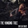 The Hanging Tree (Instrumental) - Single, Taylor Davis