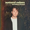 Christian French - Natural Colors  EP Album