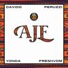 Aje (feat. Davido, Peruzzi, Yonda & FreshVDM) - DMW