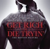 Get Rich or Die Tryin' (Music from and Inspired By the Motion Picture)