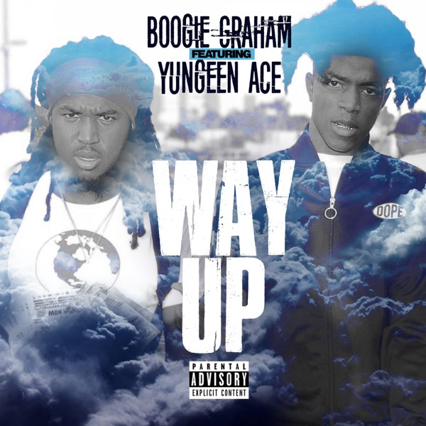 Way Up (feat. Yungeen Ace) - Single